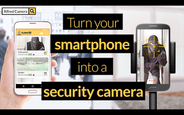 Home Security Tips] Turn Your Old Phones into Security Cameras